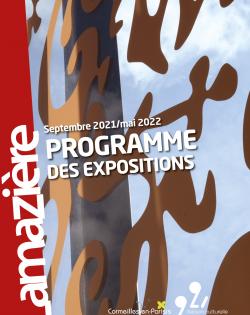 Programme des expositions à Lamazière 2021-2022