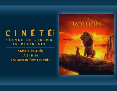 Cinété : Le Roi Lion • Samedi 29 août
