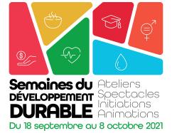 Semaines du développement durable • Du 18 septembre au 8 octobre
