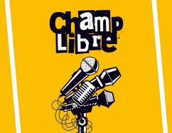 Soirée Champ Libre